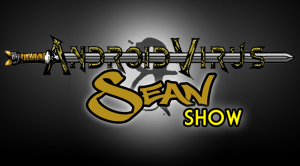AndroidVirus and Sean Show
